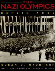 Cover of: The Nazi Olympics Berlin 1936 | Susan D. Bachrach