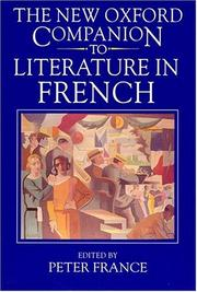 Cover of: The new Oxford companion to literature in French | Peter France