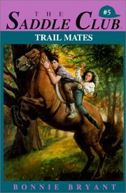 Cover of: Trail Mates | Bonnie Bryant