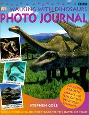Cover of: Walking With Dinosaurs Photo Journal (DK Walking with Dinosaurs)