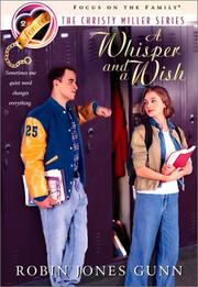 Cover of: A Whisper and a Wish (The Christy Miller Series #2) | Robin Jones Gunn