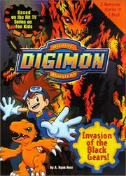 Cover of: Invasion of the Black Gears (Digimon Digital Monsters) | A. Ryan Nerz