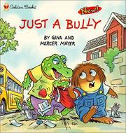 Cover of: Just a Bully (Mercer Mayer's Little Critter)
