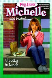Cover of: Unlucky in Lunch (Full House Michelle)
