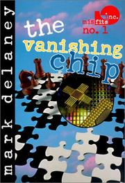 Cover of: Vanishing Chip (Misfits, Inc.)