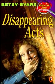 Cover of: Disappearing Acts (Herculeah Jones Mysteries | Betsy Cromer Byars