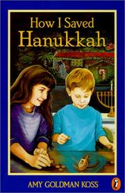 Cover of: How I Saved Hanukkah | Amy Koss