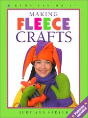 Cover of: Making Fleece Crafts | Judy Ann Sadler