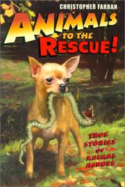 Cover of: Animals to the Rescue! Ten Stories of Animal Heroes