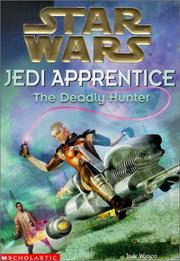 Cover of: The Deadly Hunter (Star Wars: Jedi Apprentice)