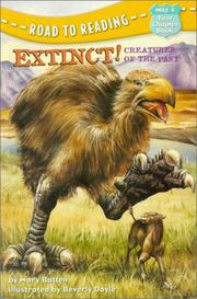 Cover of: Extinct! Creatures of the Past (Road to Reading Mile 4: First Chapter Books)