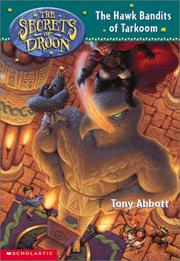 Cover of: Hawk Bandits of Tarkoom (Secrets of Droon)
