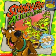 Cover of: Scooby-Doo and Aliens Too (Scooby-Doo!) | Gail Herman