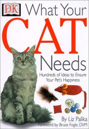 Cover of: What Your Cat Needs (What Your Pet Needs)