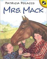 Cover of: Mrs. Mack | Patricia Polacco