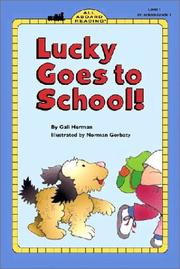 Cover of: Lucky Goes to School