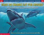 Cover of: What Do Sharks Eat for Dinner?