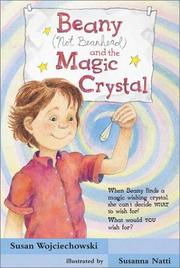Cover of: Beany (Not Beanhead) and the Magic Crystal (Beany Adventures)