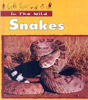 Cover of: Snakes (In the Wild) | Claire Robinson