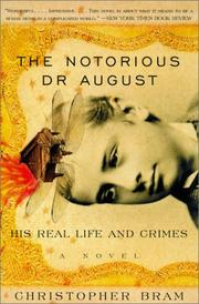 Cover of: Notorious Dr. August His Real Life and Crimes