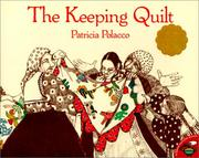 Cover of: Keeping Quilt | Patricia Polacco