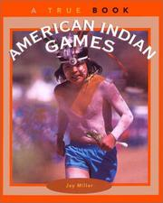 Cover of: American Indian Games (True Books: American Indians