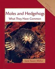 Cover of: Moles and Hedgehogs: What They Have in Common (Animals in Order)