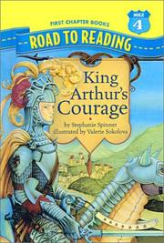 Cover of: King Arthur's Courage (Road to Reading Mile 4 (First Chapter Books))