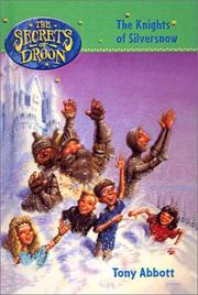 Cover of: The Knights of Silversnow (Secrets of Droon)