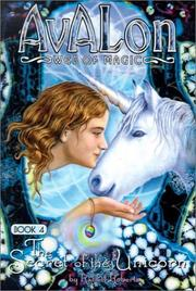 Cover of: Secret of the Unicorn (Avalon Web of Magic) | Rachel Roberts