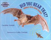 Cover of: Did You Hear That (Animals with Amazing Abilities)