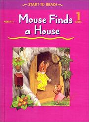 Mouse Finds a House (School Zone Start to Read Book)