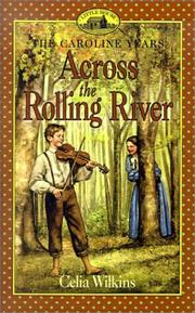 Cover of: Across the Rolling River (Little House the Caroline Years