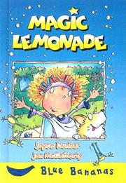 Cover of: Magic Lemonade (Blue Bananas) | Joyce Dunbar