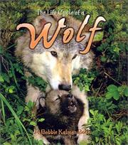 Cover of: The Life Cycle of a Wolf (Life Cycle of A...)