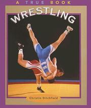 Cover of: Wrestling (True Books: Summer Olympics Sports