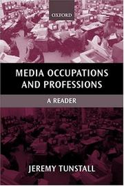 Cover of: Media Occupations and Professions: A Reader (Oxford Readers in Media and Communication Series)
