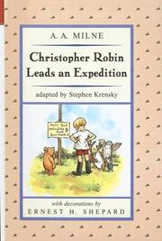 Cover of: Christopher Robin Leads an Expedition