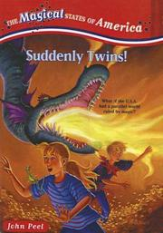 Cover of: Suddenly Twins! (Magical States of America) | John Peel