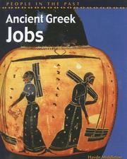Cover of: Ancient Greek Jobs (People in the Past: Greece) | Haydn Middleton