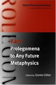 Cover of: Prolegomena to any future metaphysics that will be able to present itself as a science