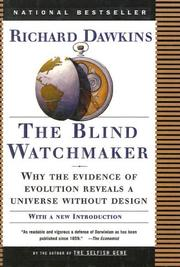 Cover of: The Blind Watchmaker: Why the Evidence of Evolution Reveals a Universe Without Design