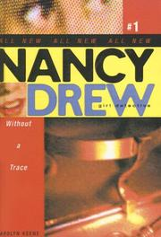 Cover of: Without a Trace (Nancy Drew: Girl Detective