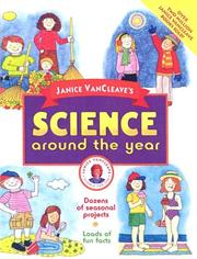 Cover of: Janice VanCleave's Science Around the Year (Janice VanCleave's Science for Fun)