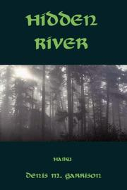 Hidden River by Denis, M. Garrison
