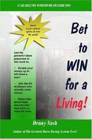 Cover of: Bet to Win for a Living by Denny Nash