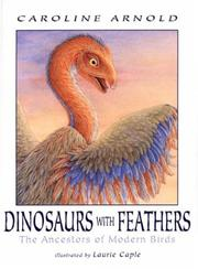 Cover of: Dinosaurs with Feathers: The Ancestors of Modern Birds
