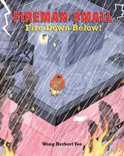 Cover of: Fireman Small - Fire Down Below!