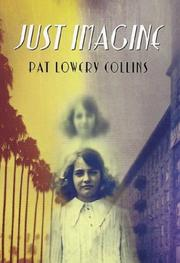 Cover of: Just imagine | Pat Lowery Collins