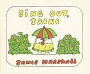 Cover of: Sing Out, Irene (Four Little Troubles) | James Marshall